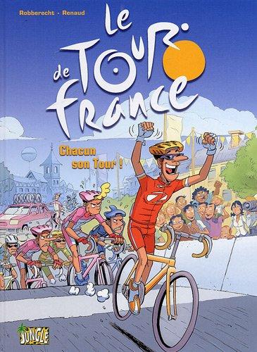 Le Tour de France, Tome 3 : Chacun son Tour !