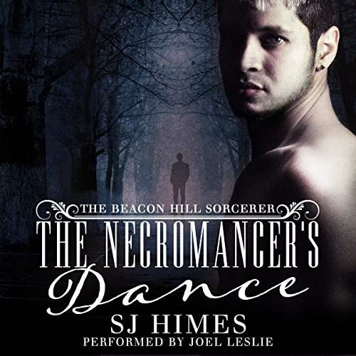 The Necromancer's Dance: The Beacon Hill Sorcerer, Book 1 -