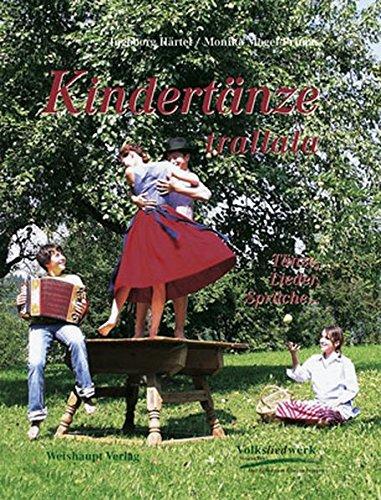 Preisvergleich Produktbild Kindertänze trallala: Tänze, Lieder, Sprüche