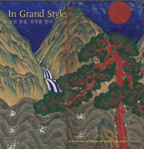 In Grand Style: Celebrations in Korean Art During the Joseon Dynasty