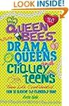 Queen Bees, Drama Queens & Cliquey Te...