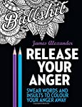 Over thirty-five creative and intricate designs that feature classic and wonderfully original insults, exclamations and swear words to help you relax and let go of the stressful situations in your life. Each single-sided page includes such agression-...