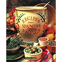 Recipes from a Spanish Village