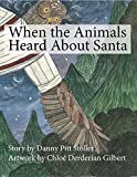 When the Animals Heard About Santa (English Edition)