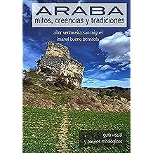 Araba: mitos, creencias y tradiciones: guía visual y paseos mitológicos