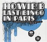 Songtexte von Howie B - Last Bingo in Paris