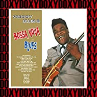 Bossa Nova And Blues (Hd Remastered, Expanded Edition, Doxy Collection)
