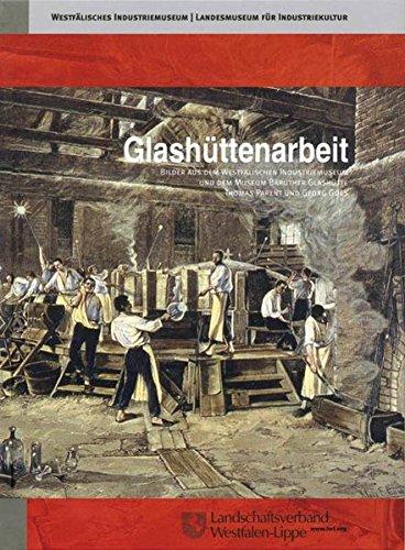glashuttenarbeit-bilder-aus-dem-westfalischen-industriemuseum-und-dem-museum-brauther-glashutte