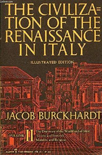 Civilization Of The Renaissance In Italy (Harper Torchbooks, TB40-41) - Jacob Burckhardt