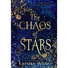 The Chaos of Stars by Kiersten White (2013-09-10)