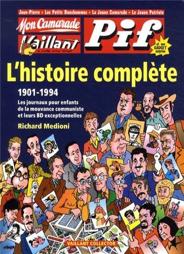Mon camarade, vaillant, Pif Gadget : L'histoire complète, 1901-1994