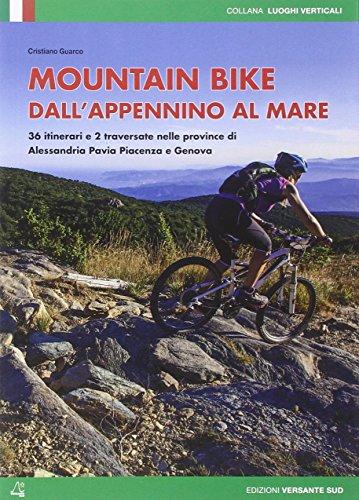 Mountain bike dall'Appennino al mare (Luoghi verticali) por Cristiano Guarco