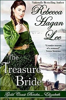 The Treasure Bride (Gold Coast Brides Book 1) by [Lee, Rebecca Hagan]