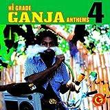 Hi-Grade Ganja Anthems Vol.4 [Import allemand]