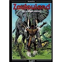 Zoulouland, tome 9. Le grand éléphant