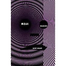 Birthday (Ring Series, Book 4) by Koji Suzuki (2007-09-04)