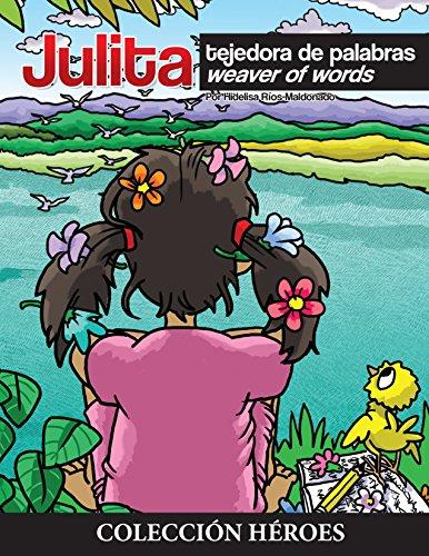Julita: Tejedora de palabras por Hidelisa Ríos-Maldonado