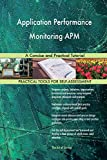 Application Performance Monitoring APM: A Concise and Practical Tutorial