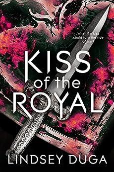 Kiss of the Royal by [Duga, Lindsey]