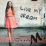 Live My Dream