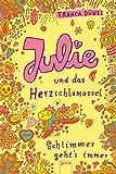 Julie und das Herzschlamassel - Best Reviews Guide