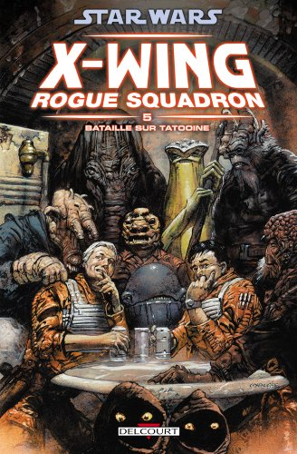 Star Wars X-Wing Rogue Squadron, Tome 5 : Bataille sur Tatooine