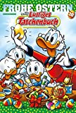 Lustiges Taschenbuch Frohe Ostern 10: Sonderband
