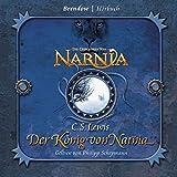 Der König von Narnia. 3 CDs . Die Chroniken von Narnia
