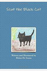 Scat the Black Cat by Eloise De Sousa (2016-05-31) Paperback