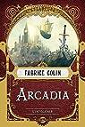 Arcadia - l'intégrale par Colin