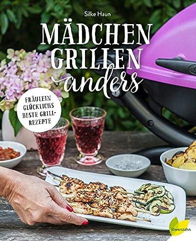Mädchen grillen anders: Fräulein Glücklichs beste Grillrezepte (Rezept Grillen Vegetarisch)