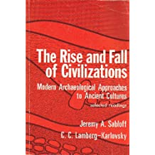 Amazon ccmberg karlovsky books the rise and fall of civilizations modern archaeological approaches to ancient cultures fandeluxe Images