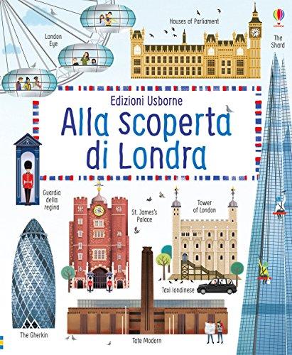 Alla scoperta di Londra. Ediz. a colori