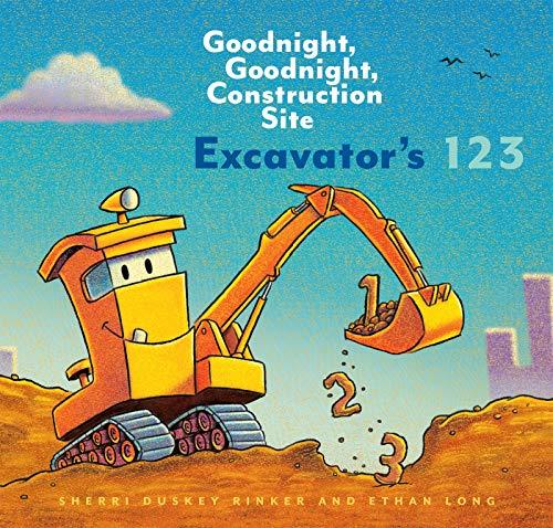 Excavator's 123: Goodnight, Goodnight, Construction Site (English Edition)