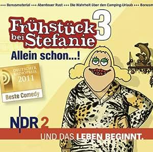 NDR 2 - Frühstück bei Stefanie 3 - Allein schon...!