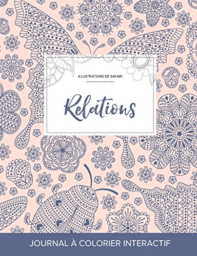Journal de Coloration Adulte: Relations (Illustrations de Safari, Coccinelle) par Courtney Wegner