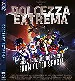 Dolcezza Extrema - 500 Copie Numerate