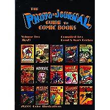Photo-Journal Guide To Comics Volume 2 (K-Z) (Photo-Journal Guide to Comic Books)
