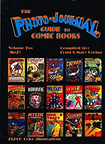 Photo-Journal Guide To Comics Volume 2 (K-Z) (Photo-Journal Guide to Comic Books)