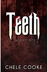 Teeth: The First Bite Paperback
