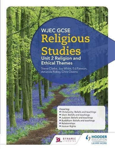 WJEC GCSE Religious Studies: Unit 2 Religion and Ethical Themes