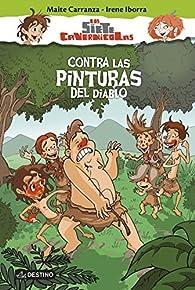 Contra las pinturas del diablo: Los sierte cavernícolas 2 par Maite Carranza