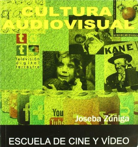 Cultura Audiovisual por Joseba Zuñiga