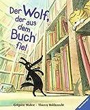 Der Wolf, der aus dem Buch fiel