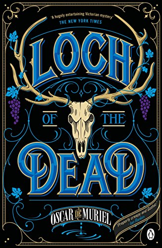 The Loch of the Dead: Frey & McGray Book 4 (A Victorian Mystery)
