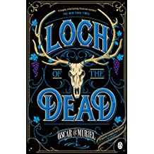 Loch of the Dead: Frey & McGray Book 4 (A Victorian Mystery, Band 4)