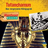 Tutanchamun: Das vergessene Königsgrab (Abenteuer & Wissen) - Maja Nielsen