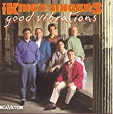Songtexte von The King's Singers - Good Vibrations