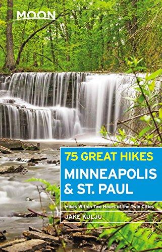 Moon 75 Great Hikes Minneapolis & St. Paul (Moon Outdoors) (English Edition)