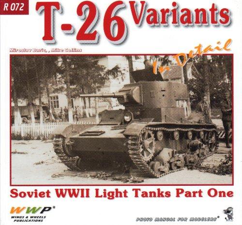 WWPR072 Wings & Wheels Publications - T-26 Soviet WW2 Light Tanks Part One In Detail (In Detail) by Miroslav Baric (2013-08-02)